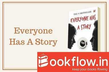 Everyone Has A Story by Savi Sharma