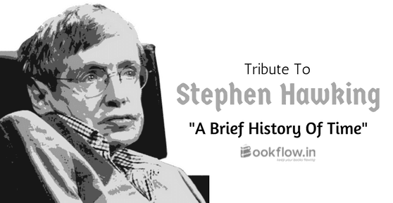 Remembering A Brief History Of Time : Stephen Hawking