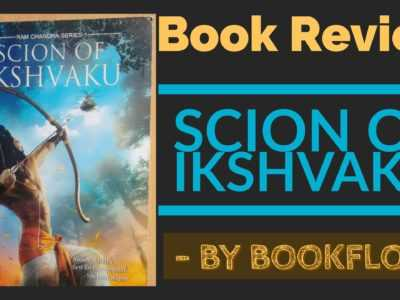 SCION OF IKSHVAKU – RAM CHANDRA SERIES PART 1 BY AMISH TRIPATHI