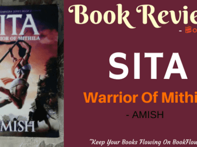 SITA : WARRIOR OF MITHILA BY AMISH TRIPATHI