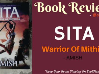 SITA : WARRIOR OF MITHILA BY AMISH TRIPATHI